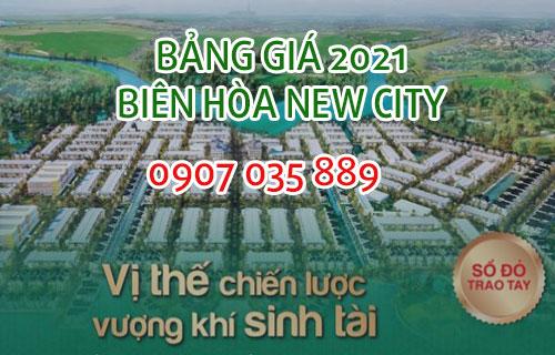 Bảng giá Biên Hòa New City cập nhật mới nhất 2021