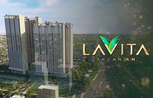 Đánh giá Lavita Thuận An Bình Dương CĐT Hưng Thịnh